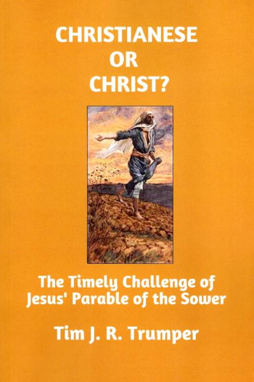 Christianese or Christ?