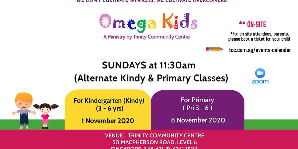 Omega Kids (Kindy level) on-site 1 Nov 2020@11:30am