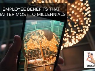 EMPLOYEE BENEFITS THAT MATTER MOST TO MILLENNIALS – BUSINESS UNUSUAL
