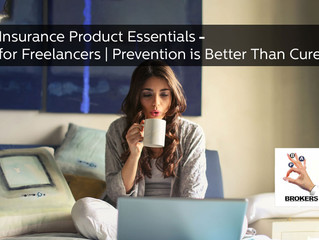 Insurance Product Essentials for Freelancers | Prevention is Better Than Cure