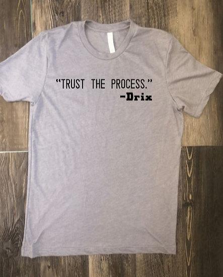 Trust The Process - Drix