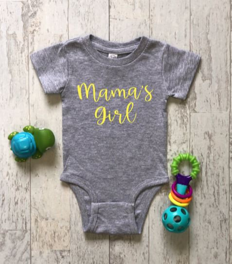Mama's Girl childs t-shirt and onsie