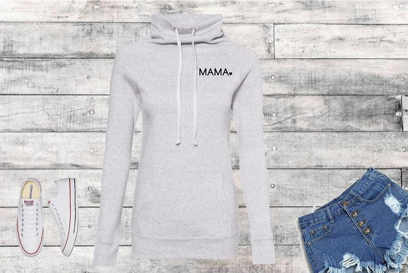 MAMA Cowl Neck Sweatshirt