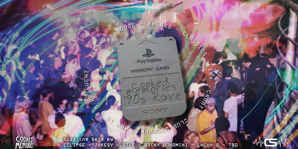 Cooked Memories '90s Rave