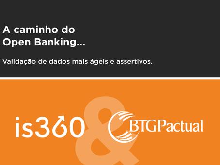Integração is360 e BTG Pactual