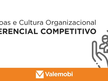 Pessoas e Cultura Organizacional como diferencial competitivo