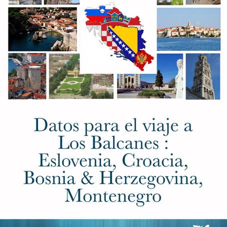 Paseando por los Balcanes -
