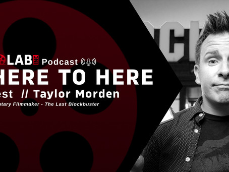 #27 Taylor Morden, Director and Producer: The Last Blockbuster