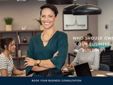 BUSINESS: Who should own our business building?