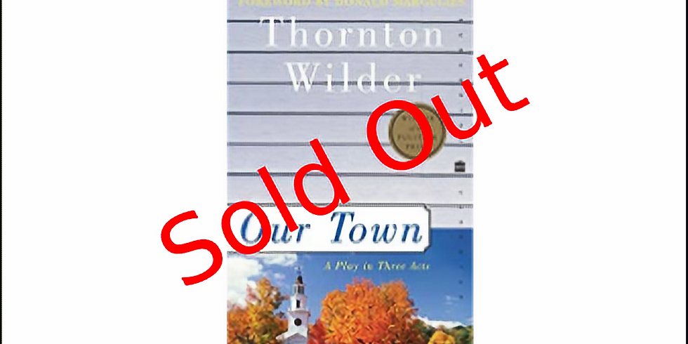 Our Town, a play by Thornton Wilder