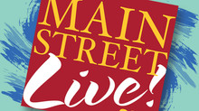 Main Street Live! is here!