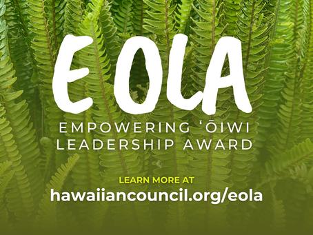 CNHA Recognizes Emerging Native Hawaiian Leaders Through the Empowering ʻŌiwi  Leaders Award (E OLA)