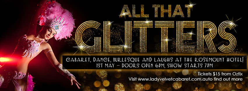 Cover Photo All that Glitters Lady Velvet Cabaret 1st May
