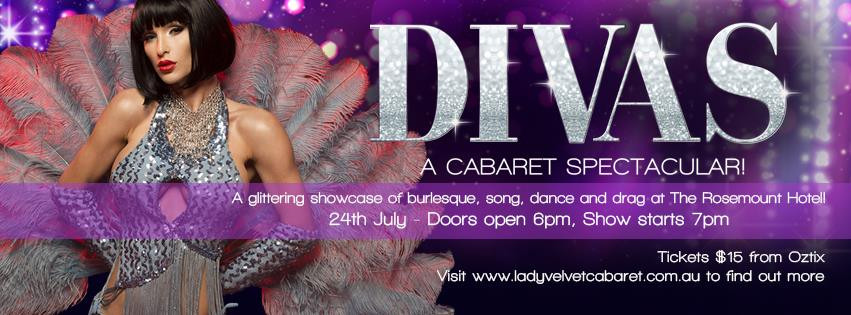 Lady Velvet Cabaret presents DIVAS at The Rosemount Hotel