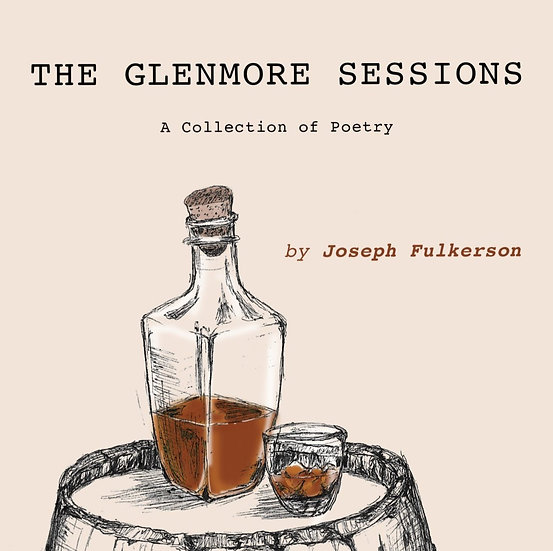 The Glenmore Sessions: A Collection of Poetry