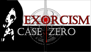 Exorcism: Case Zero