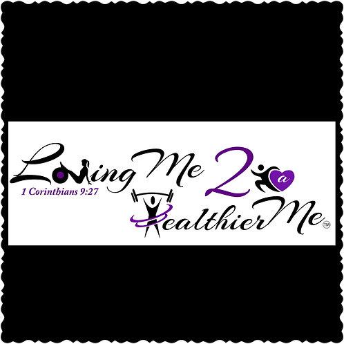 Loving Me 2 a Healthier Me