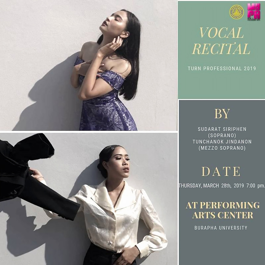 Vocal Recital by Sudarat Siriphen & Tunchanok Jindanon