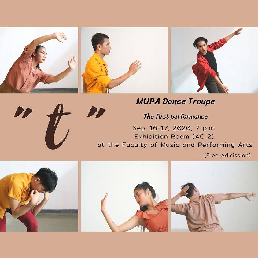 """MUPA Dance Troupe the first performance present """"T"""" (Dance theatre)"""