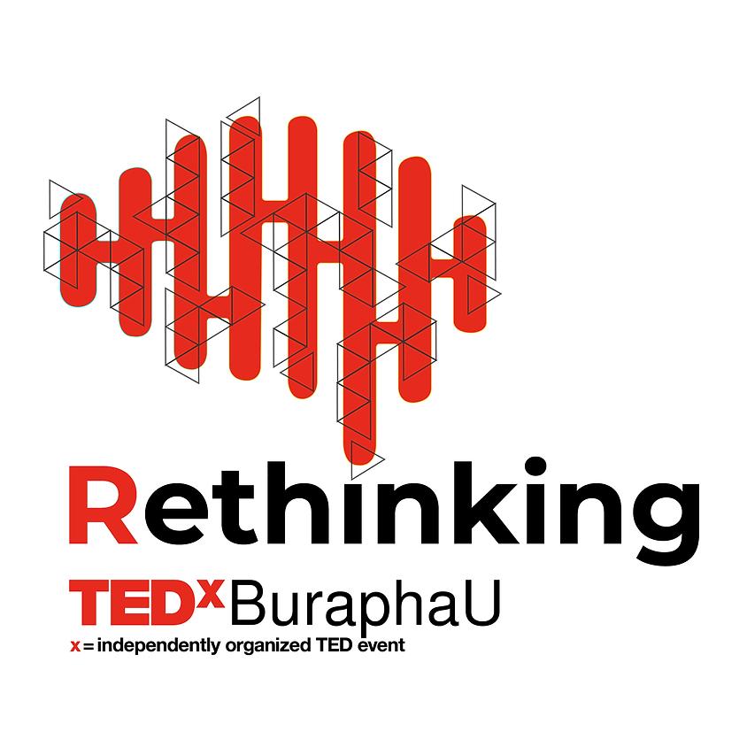 Rethinking - TEDxBuraphaU