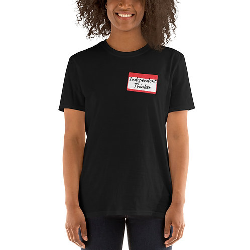 """""""Independent Thinker"""" Short-Sleeve Unisex T-Shirt"""