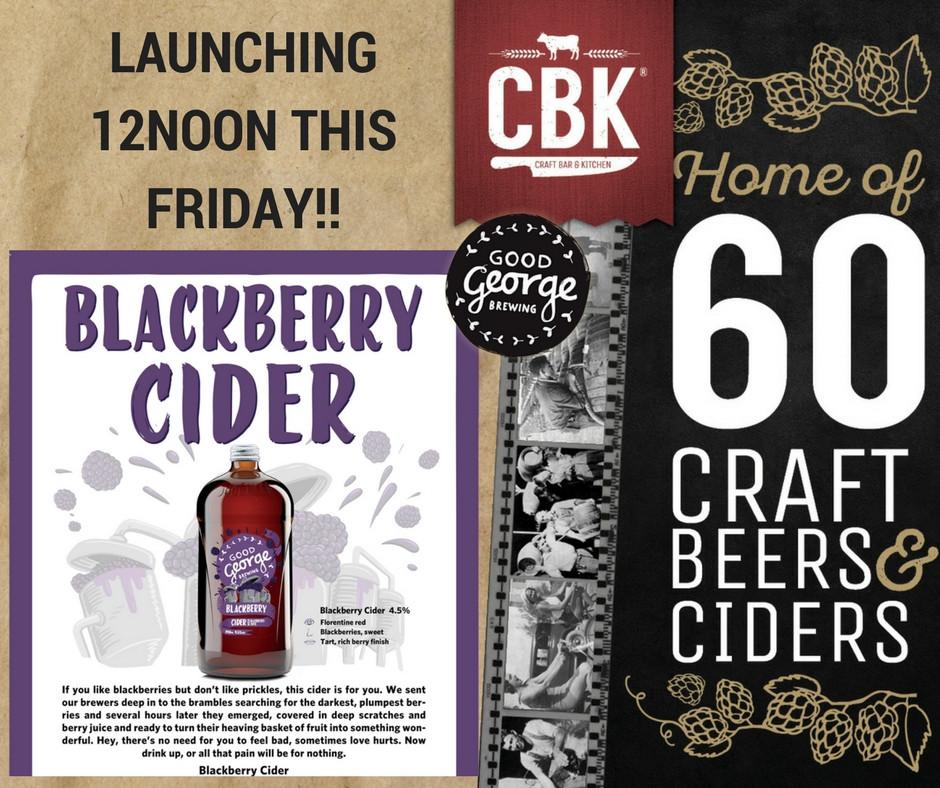 CBK has the new Good George Blackberry Cider