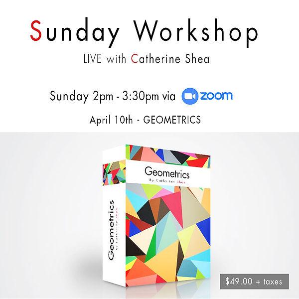 Sunday Workshop_April 10th - GEOMETRICS_
