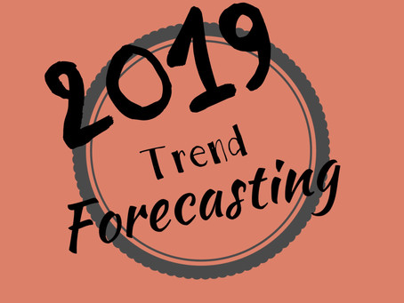 Trend Forecasting 2019: Events & Lifestyle