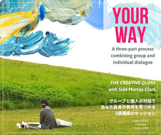 2021/2/28〜 -- YOUR WAY -- THE CREATIVE QUEST   自分に尋ねるペインティングセッション
