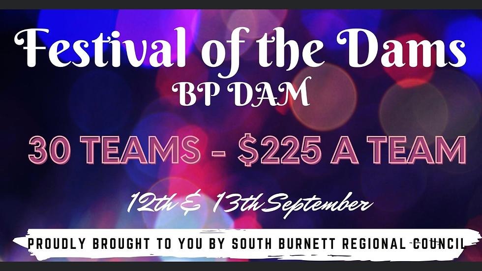 Team Entry Festival of the Dams- BP Open