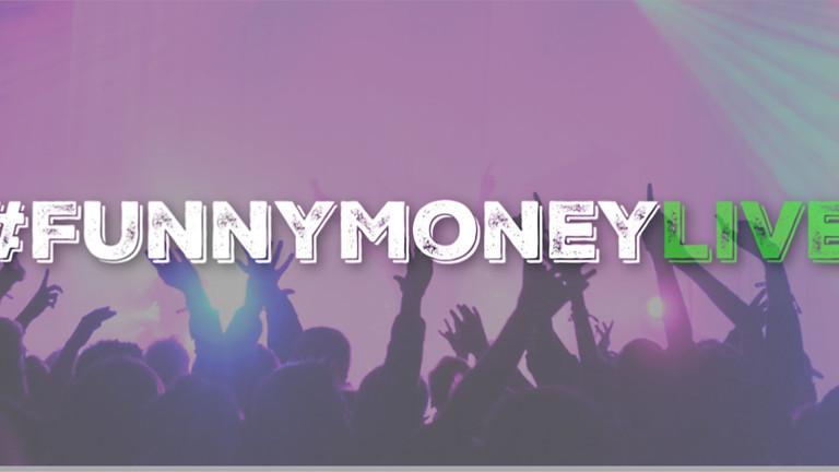 #FunnyMoneyLive Los Angeles 2019