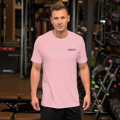 Pink #FunnyMoneyRock T-Shirt