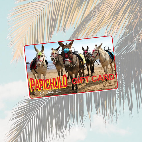 Papichulo Gift Card $100