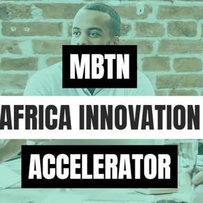 The MBTN Africa Innovation Accelerator program 2019