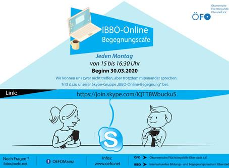 Unser IBBO-Online-Begegnungscafe ist geöffnet . . . .