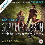 Gortimer Gibbon: Mein Leben in der Normal Street – Staffel 2