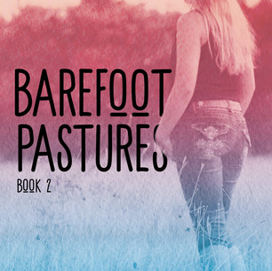 Barefoot Pastures Book 2