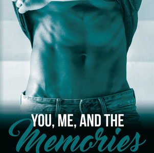 You, Me, and the Memories
