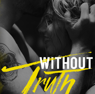 Without Truth (HOBMC 3)