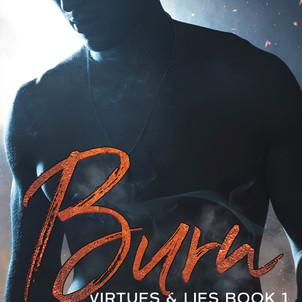 Burn: virtues and Lies Book 1