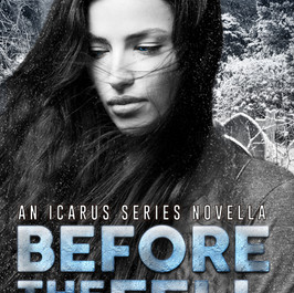 Before The Sky Fell: An Icarus Series Novella