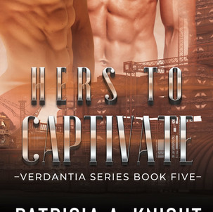 Hers To Captivate: Verdantia Series Book 5