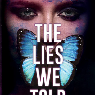 The Lie We Told