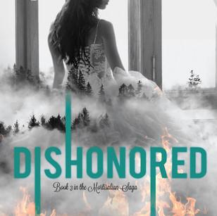 Dishonored (Mortisalian Saga 3)