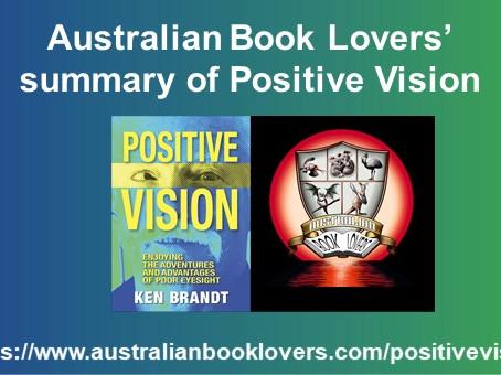 "Australian Book Lovers' Summary of ""Positive Vision"""