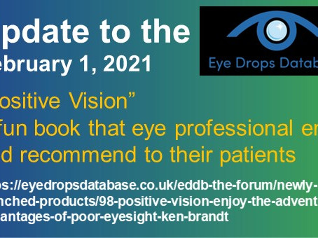 "Eye Drop Database: ""Positive Vision"" a fun book that eye professional enjoy & recommend to patients"