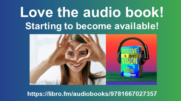 Images: Smiling woman making a heart symbol with her hands and the Positive Vision book cover wearing headphones. Text: Love the audio book – starting to become available! URL to buy it at Libro.fm.