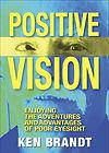 Positive Vision by Ken Brandt's book cover