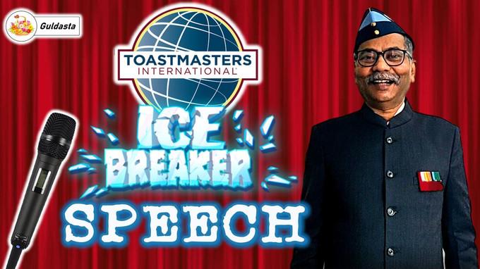 Ice breaker speeech