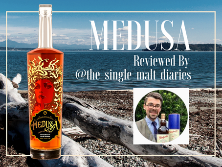 The Single Malt Diaries Gives a Glowing Review of the Medusa